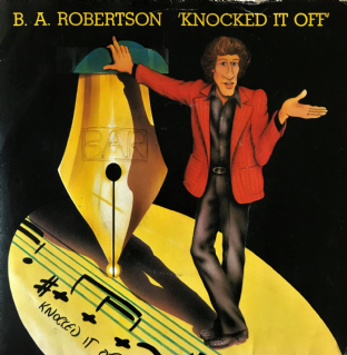 "B. A. Robertson - Knocked It Off (7"") (G-VG/G++)"